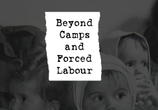 Beyond Camps and Forced Labour conference